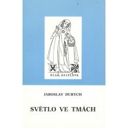 Durych, J.: Světlo ve tmách Velehrad