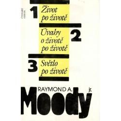 Moody, R., A.: 1 Život po životě 2. Úvahy o životě po životě 3 Světlo po životě