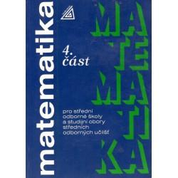 Kol.: Matematika pro střední školy a studijní obory stř. odborných učilišť 4. část