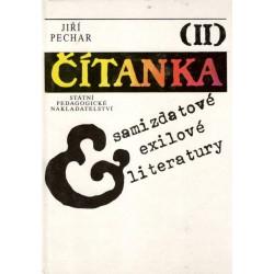 Pechar, J.: Čítanka exilové a samizdatové literatury II