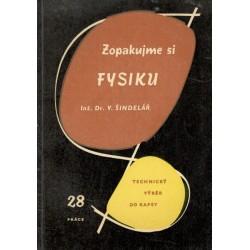 Šindelář, V.: Opakujme si fysiku