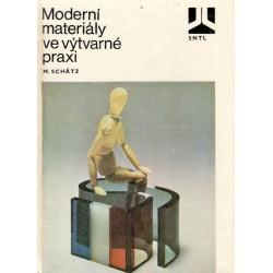 Schätz, M.: Moderní materiály ve výtvarné praxi