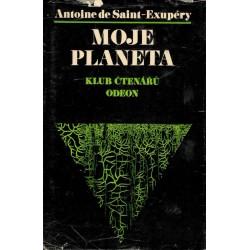 Exupéry, A., S.: Moje planeta