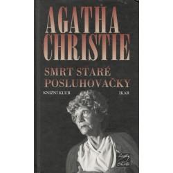 Christie, A.: Smrt staré posluhovačky