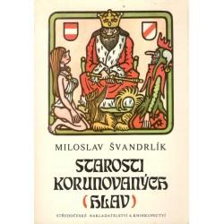 Švandrlík, M.: Starosti korunovaných (hlav)
