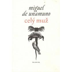 Unamuno, M.: Celý muž