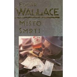 Wallace, E., Místo smrti