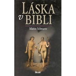 Schwarz, M.: Láska v Bibli