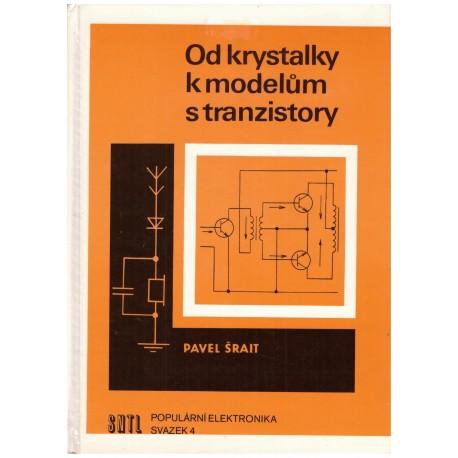 Šrait, P.: Od krystalky k modelům s tranzistory