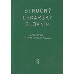 Kábrt, J., Valach, V.: Stručný lékařský slovník