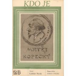 Novák, L.: Kdo je Matěj Kopecký