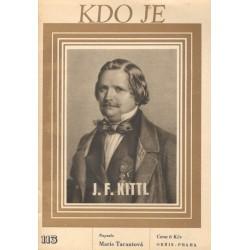 Tarantová, M.: Kdo je J. F. Kittl