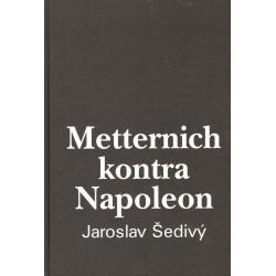 Šedivý, J.: Metternich kontra Napoleon