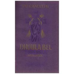 Randolph, P. B.: Dhoula Bel (román bratra růže a kříže)