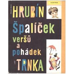 Hrubín, Fr. a Trnka, J.: Špalíček veršů a pohádek