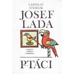 Stehlík, L. a Lada, J.: Ptáci