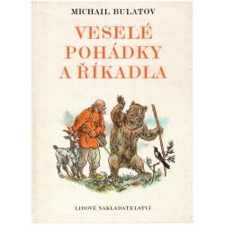 Bulatov, M.: Veselé pohádky a říkadla