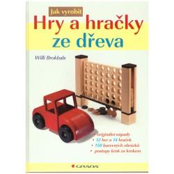 Brokbals, W.: Jak vyrobit: Hry a hračky ze dřeva