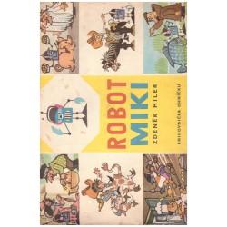 Miler, Zd.: Robot Miki (1968)