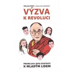 Dalajlama a Sofia Stril-Reverová: Výzva k revoluci