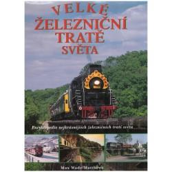 Wade-Matthews, M.: Velké železniční tratě světa