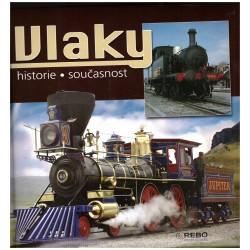 Vlaky: historie a současnost