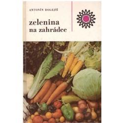 Dolejší A.: Zelenina na zahrádce