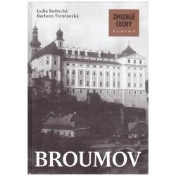 Baštecká, L., Trenčanská, B.: Zmizelé Čechy: Broumov