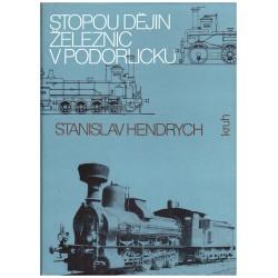 Hendrych, S.: Stopou dějin železnic v Podorlicku