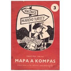 Smlsal, F.: Knižnice mladího turisty: Mapa a kompas