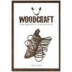 Pecha, L.: Woodcratf. Lesní moudrost a Lesní bratrstvo