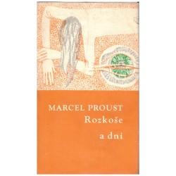 Proust, M.: Rozkoše a dni