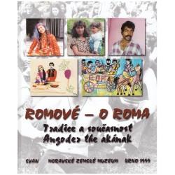 Romové - O Roma. Tradice a současnost.