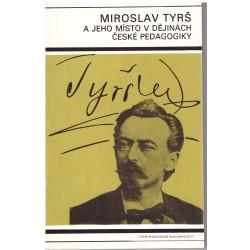 Reitmayer, L., Pařízek, V.: Miroslav Tyrš a jeho místo v dějinách české pedagogiky
