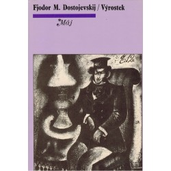 Dostojevskij, F. M.: Výrostek