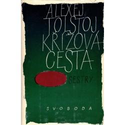 Tolstoj, A.: Křížová cesta I-III
