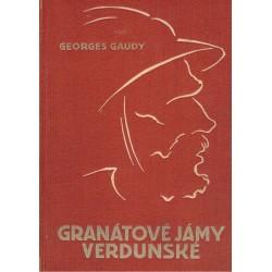 Gaudy, G.: Granátové jámy Verdunské