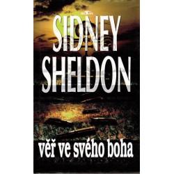 Sheldon, S.: Věř ve svého boha