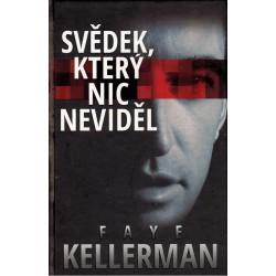 Kellerman, F.: Svědek, který nic neviděl