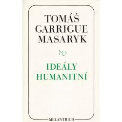 Masaryk, T. G.: Ideály humanitní