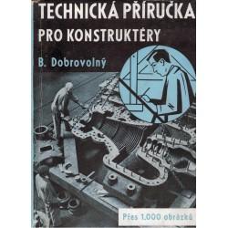 Dobrovolný, B.: Technická příručka pro konstruktéry