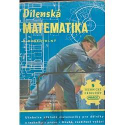 Dobrovolný, B.: Dílenská matematika