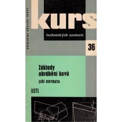Outrata, J.: Základy obrábění kovů