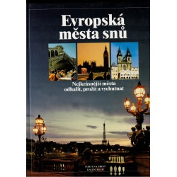 Kolektiv autorů: Evropská města snů