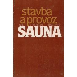 Pospíchal, Z., Pavlovský, J.: Sauna, stavba a provoz