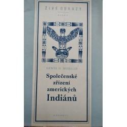 Morgan, L. H.: Společenské zřízení amerických Indiánů