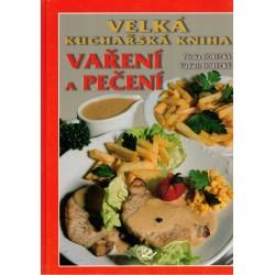 Horecká, Z., Horecký, V.: Velká kuchařská kniha vaření a pečení