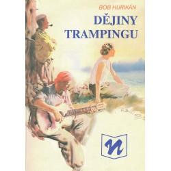 Hurikán, B.: Dějiny trampingu