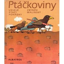 Malinský, Z.: Ptáčkoviny