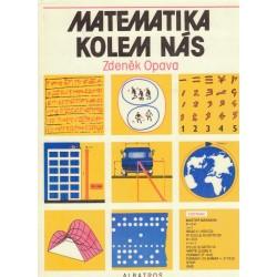 Opava, Z.: Matematika kolem nás